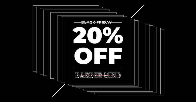 Arriva il Black Friday di Barber Mind!